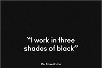 Rei Kawakubo on black