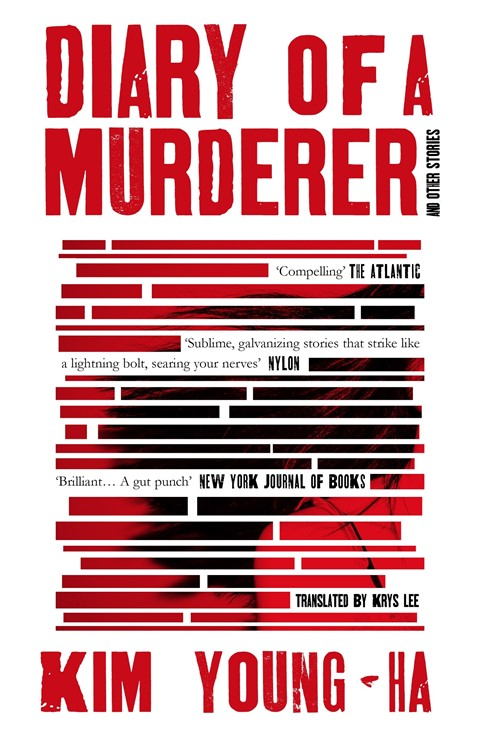 Diary of a Murderer: And Other Stories by Kim Young-Ha