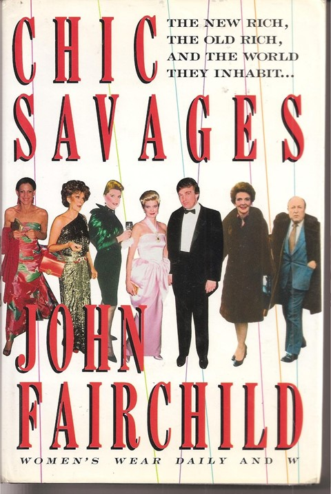 Chic Savages by John Fairchild