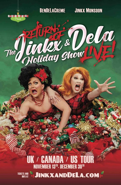 The Return of The Jinkx & DeLa Holiday Show, LIVE!