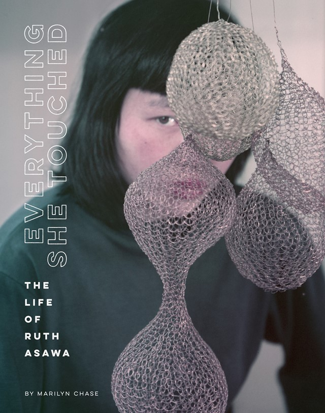 Ruth Asawa Everything She Touched