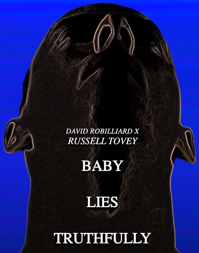 Baby Lies Truthfully David Robilliard Russell Tovey