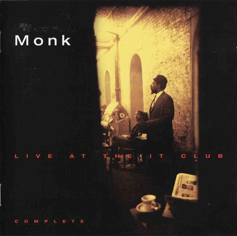 Thelonious Monk, Live At The It Club, 1982