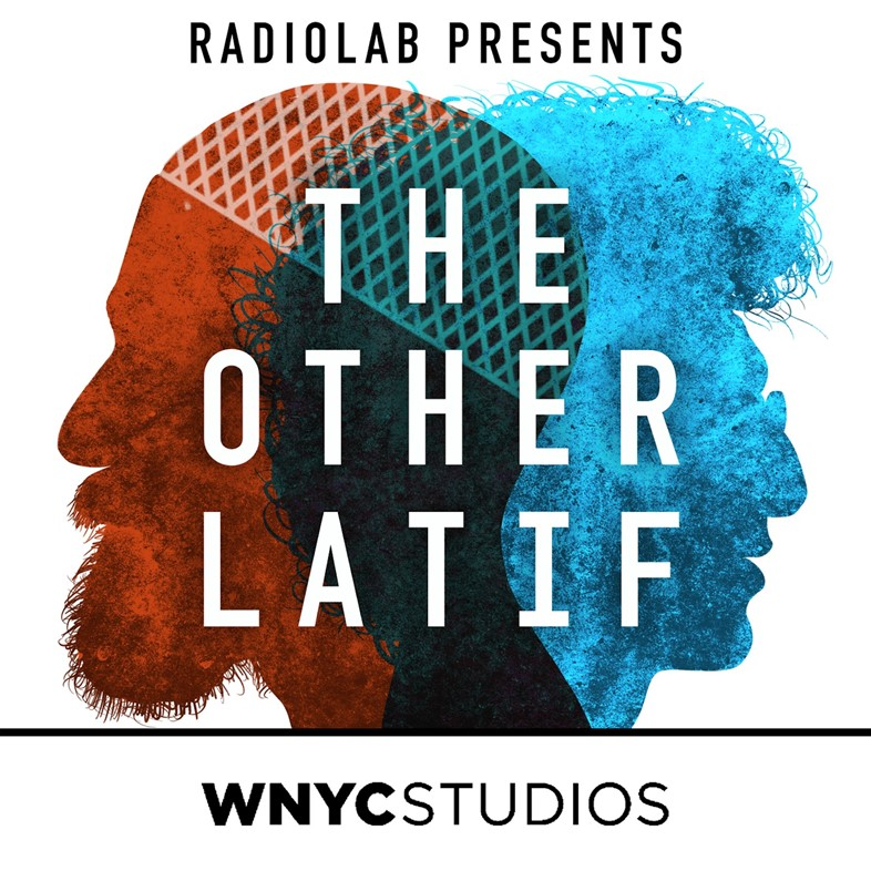 The Other Latif best podcasts spring 2020